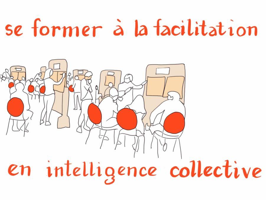Facilitation et Intelligence collective- descriptif de la formation